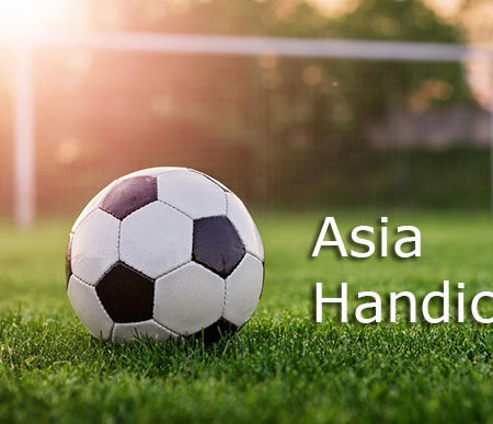 Asian Handicap – How to bet on Asian Handicap in football betting