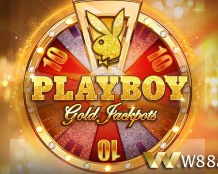 How to play Playboy Gold Jackpots Slot Game at W88