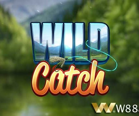 Introducing How to Play Extremely Attractive Wild Catch Slot at W88.